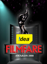 54th Idea Filmfare Awards 2008