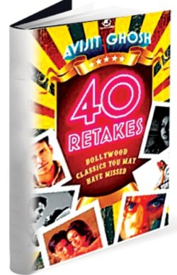 Book Review - 40 Retakes - Bollywood Classics You May Have Missed