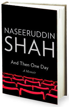 Book review - Naseeruddin Shah - And Then One Day