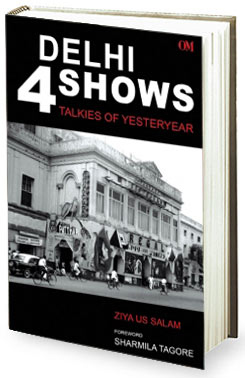 Book Review - Delhi 4 Shows - Talkies of Yesteryear