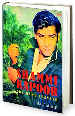 Book review - Rauf Ahmeds Shammi Kapoor - The Game Changer