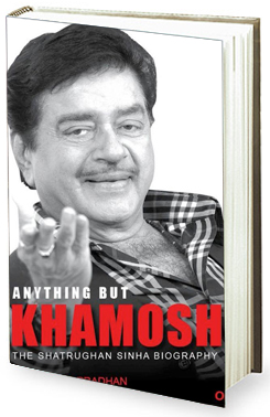 Book Review - Anything But Khamosh - The Shatrughan Sinha Biography